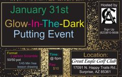 GLOW-IN-THE-DARK PUTTING EVENT 1/31/19