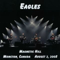 Eagles - Moncton, Canada 2008 (2 CD's)
