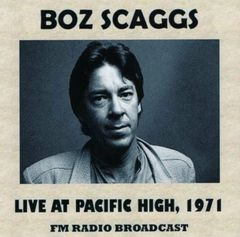 Boz Scaggs - San Francisco, Pacific High Studio 1971 (2 CD's, SBD)