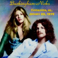 Buckingham-Nicks - Tuscaloosa 1975 (CD)