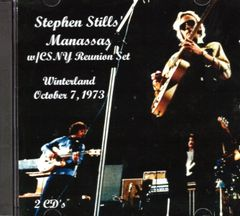 Stephen Stills' Manassas w/CSNY Reunion Winterland 1973 (2 CD's)