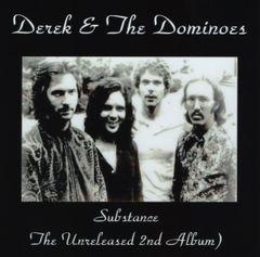 Derek & The Dominoes (Eric Clapton) - Substance (2nd Album< 2 CD's, SBD)