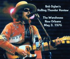 Bob Dylan's Rolling Thunder Review-New Orleans 1976 (3 CD's)