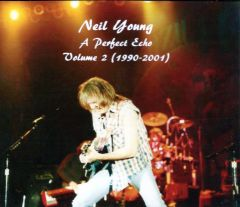 Neil Young - A Perfect Echo, Volume Two 1989-2001 (4 CD's)