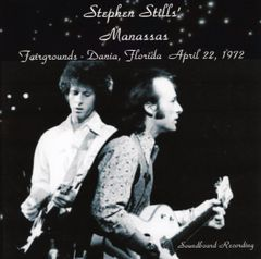 Stephen Stills' MANASSAS - Dania 1972 (2 CD's)