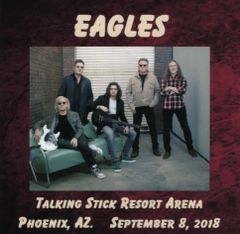 Eagles - Talking Stick, Phoenix 2018 (2 CD's)