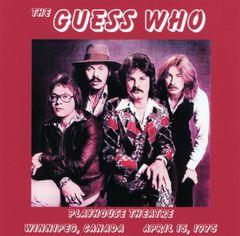 Guess Who - Winnipeg, Canada 1975 (2 CD's, SBD)