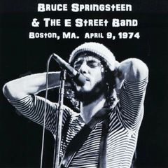 Bruce Springsteen & The E Street Band - Boston 1974 (CD, SBD)