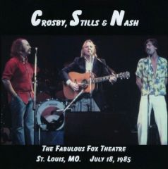 Crosby, Stills & Nash - St. Louis, MO. 1985 (2 CD's, SBD)