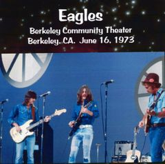 Eagles - Berkeley 1973 (CD)