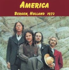 America - Bergen, Holland 1972 (CD, SBD)