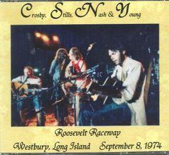 Crosby, Stills, Nash & Young - Roosevelt Raceway 1974 (3 CD)