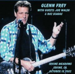 Glenn Frey (Eagles) - Irvine Meadows, CA. 1982 (CD, SBD)