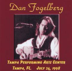 Dan Fogelberg - Tampa, FL. 1998 (2 CD's)