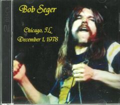 Bob Seger & The Silver Bullet Band - Chicago 1978 (2 CD)