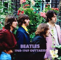 Beatles - 1968-1969 Outtakes (2 CD's)