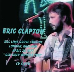 Eric Clapton-London (OGWT) 1977 (CD & DVD, SBD)