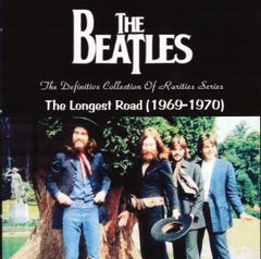 Beatles - The Longest Road (1969-1970) (2 CD's)
