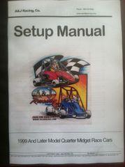 A&J Racing Quarter Midget Race Car Setup Manual