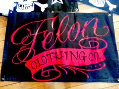 FELON Clothing Rare vinyl banner -- Got a cool spot for it?