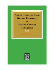 Greene County, TN., North Carolina Land Grants Recorded in.