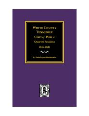 White County, Tennessee Court of Pleas & Quarter Sessions, 1835-1841.