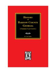 Bartow County, Georgia, History of.