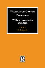 Williamson County, Tennessee Wills and Inventories, 1800-1818.
