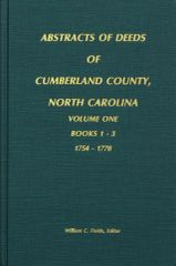 Cumberland County, North Carolina Deeds, 1754-1770. ( Vol. #1 )