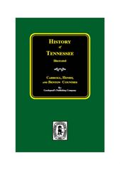 History of Carroll, Henry, and Benton Counties, Tennessee.