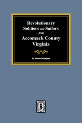 Revolutionary Soldiers and Sailors of Accomack County, Virginia