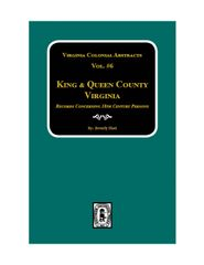 King & Queen County, VA., Records. (Vol. #6).