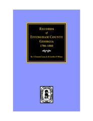 Effingham County, Georgia 1786-1860, Records of.