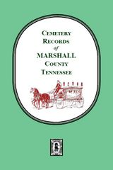 Marshall County, Tennessee, Cemetery Records of.