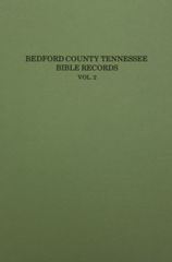 Bedford County, Tennessee Bible Records, Vol. #2.