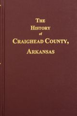 Craighead County, Arkansas, History of.