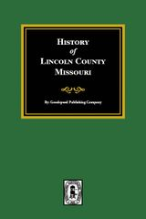 Lincoln County, Missouri, History of.