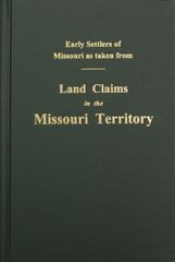 Land Claims in the Missouri Territory.