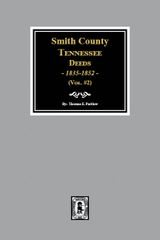 Smith County, Tennessee Deeds, 1835-1852. ( Volume #2 )
