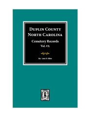 Duplin County, North Carolina Cemetery Records. ( Vol. #A )