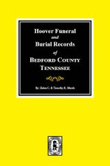 Bedford County, Tennessee, Hoover Funeral and Burial Records.