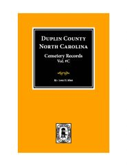 Duplin County, North Carolina Cemetery Records. (Vol.# C).