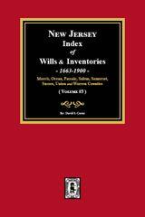 New Jersey Index of Wills and Inventories, 1663-1900. (Volume #3)