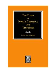 Polks of North Carolina and Tennessee, The