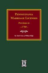 Pennsylvania Marriage Licenses Previous to 1790