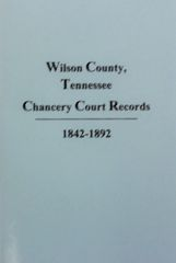 Wilson County, Tennessee Chancery Court Records, 1842-1892.