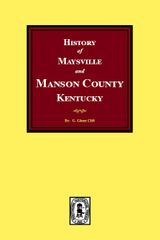 History of Maysville and Mason County, Kentucky