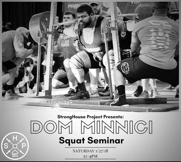 Squat Seminar with Dom Minnici