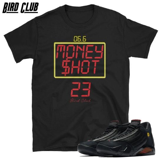 Money Shot Retro 14 Last Shot shirt