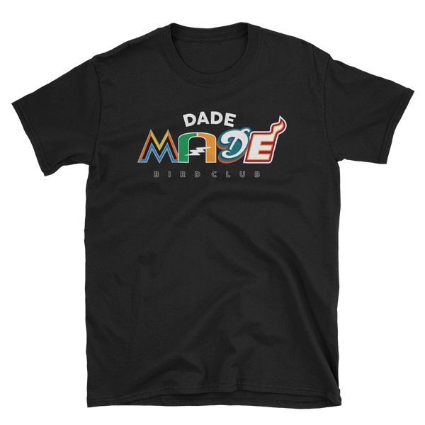 MADE IN DADE SPORTS TEAM SHIRT
